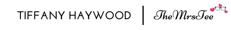 Tiffany Haywood | Blog & Brand Consultations